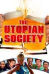 The Utopian Society Movie Streaming Online