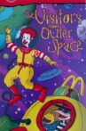 The Wacky Adventures of Ronald McDonald: The Visitors from Outer Space Movie Streaming Online