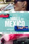 The Wall of Mexico Movie Streaming Online