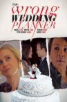 The Wrong Wedding Planner Movie Streaming Online