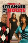 There's a Stranger in My House Movie Streaming Online