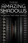 These Amazing Shadows Movie Streaming Online