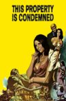 This Property Is Condemned Movie Streaming Online