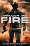 Through the Fire Movie Streaming Online
