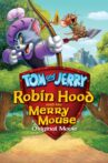 Tom and Jerry: Robin Hood and His Merry Mouse Movie Streaming Online