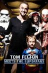 Tom Felton Meets the Superfans Movie Streaming Online