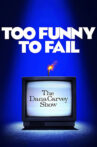 Too Funny to Fail: The Life & Death of The Dana Carvey Show Movie Streaming Online