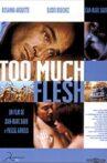 Too Much Flesh Movie Streaming Online