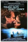 Tough Guys Don't Dance Movie Streaming Online