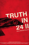 Truth In 24 II: Every Second Counts Movie Streaming Online