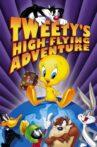 Tweety's High Flying Adventure Movie Streaming Online