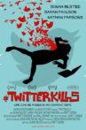 #twitterkills Movie Streaming Online