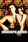 Undefeated Movie Streaming Online