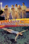 Under the Lighthouse Dancing Movie Streaming Online