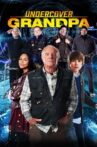 Undercover Grandpa Movie Streaming Online