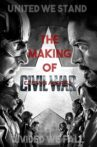 United We Stand, Divided We Fall: The Making of 'Captain America: Civil War' Movie Streaming Online