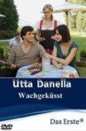 Utta Danella - Wachgeküsst Movie Streaming Online