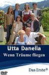 Utta Danella - Wenn Träume fliegen Movie Streaming Online