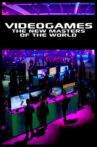 Video Games: The New Masters of the World Movie Streaming Online