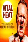 Vital Heat: The Making of 'Cheap Thrills' Movie Streaming Online