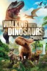 Walking with Dinosaurs Movie Streaming Online