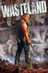 Wasteland Movie Streaming Online