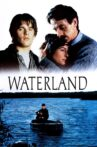 Waterland Movie Streaming Online