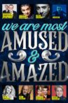 We Are Most Amused and Amazed Movie Streaming Online