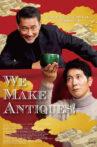 We Make Antiques! Movie Streaming Online