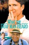 What the Deaf Man Heard Movie Streaming Online