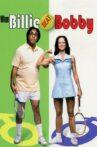 When Billie Beat Bobby Movie Streaming Online