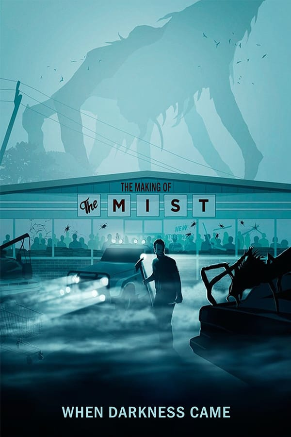 When Darkness Came: The Making of 'The Mist' Movie Streaming Online