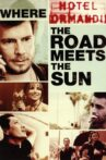 Where The Road Meets The Sun Movie Streaming Online