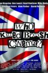 Who Killed British Cinema? Movie Streaming Online