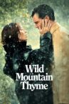 Wild Mountain Thyme Movie Streaming Online