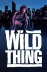 Wild Thing Movie Streaming Online