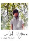 Wild Tigers I Have Known Movie Streaming Online
