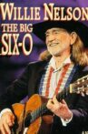 Willie Nelson: The Big Six-O Movie Streaming Online