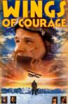 Wings of Courage Movie Streaming Online
