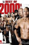 WWE: Best of the 2000's Movie Streaming Online