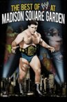 WWE: Best of WWE at Madison Square Garden Movie Streaming Online