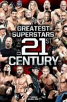 WWE: Greatest Superstars of the 21st Century Movie Streaming Online