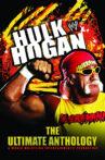 WWE: Hulk Hogan: The Ultimate Anthology Movie Streaming Online