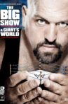 WWE: The Big Show - A Giant's World Movie Streaming Online