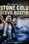 WWE: The Legacy of Stone Cold Steve Austin Movie Streaming Online