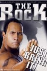 WWE: The Rock - Just Bring It! Movie Streaming Online