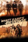 Wyatt Earp's Revenge Movie Streaming Online