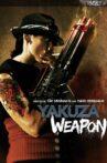 Yakuza Weapon Movie Streaming Online
