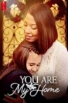 You Are My Home Movie Streaming Online