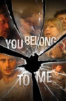 You Belong to Me Movie Streaming Online